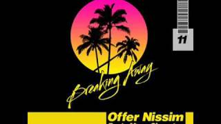 Offer Nissim feat. Maya Simantov & Vanessa Klein - Breaking Away (Original Club Mix)