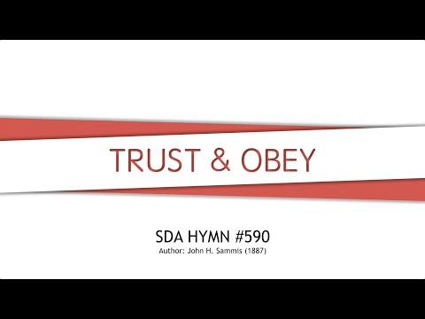 Trust and Obey, SDA Hymn 590
