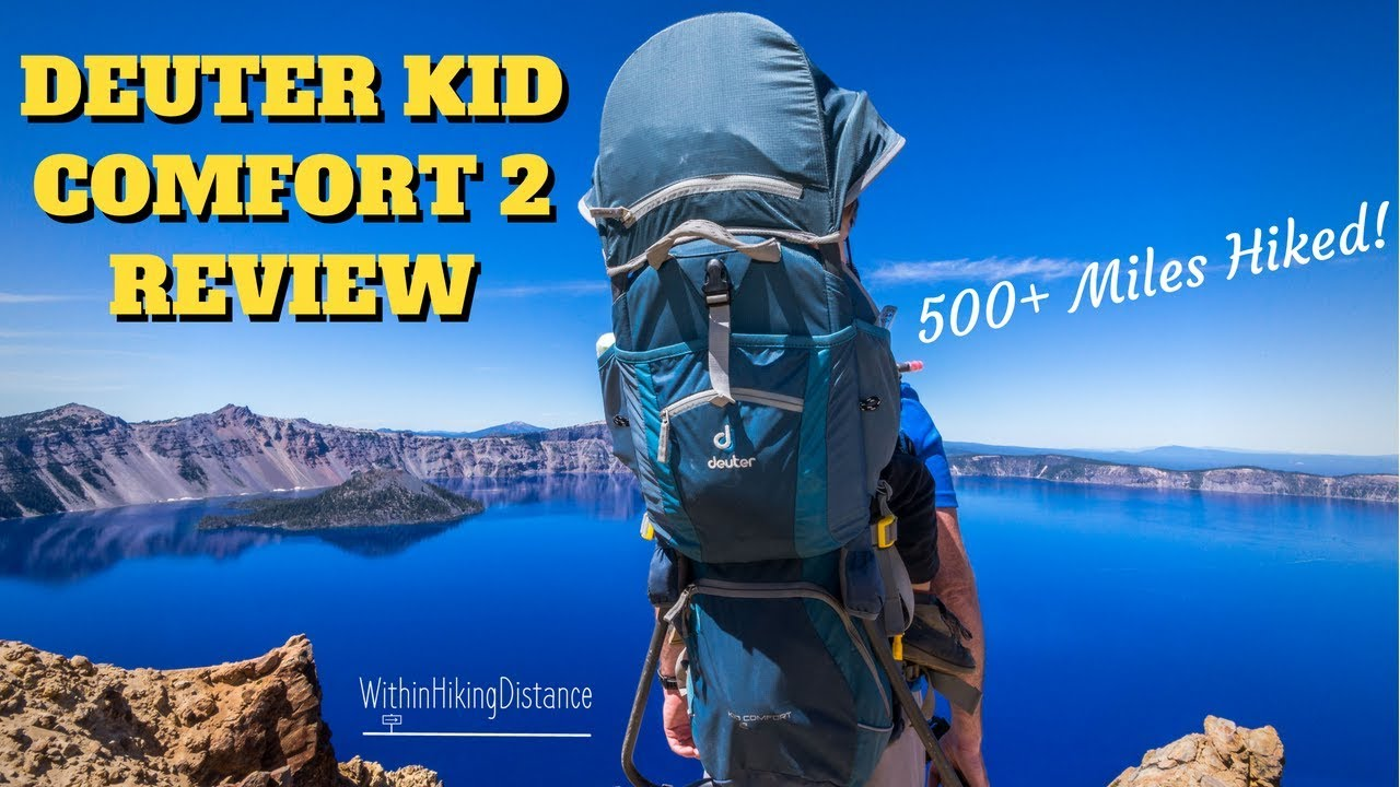 965b3d17d2a Deuter Kid Comfort 2 Review - Over 500 Miles Hiked! (Baby Carrier ...
