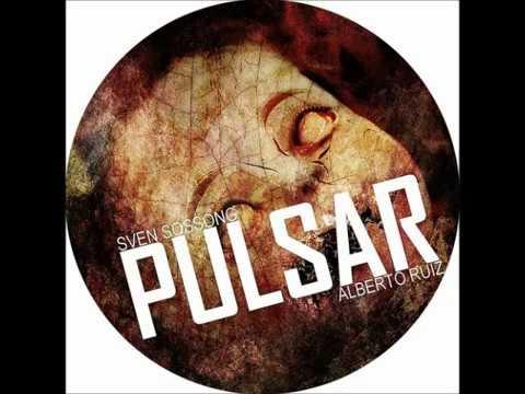 Sven Sossong - Pulsar (Alberto Ruiz Remix)