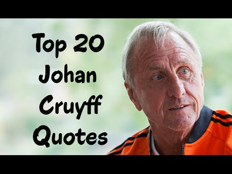 Citaten Johan Cruijff : Top 20 johan cruyff quotes the dutch professional football player