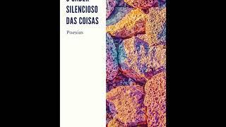 O SABER SILENCIOSO DAS COISAS (POEMAS)