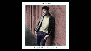 Tom Jones - The Elvis Presley Blues