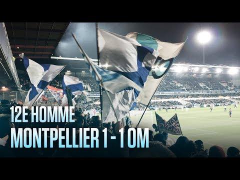 MONTPELLIER - OM   12È HOMME 🙌