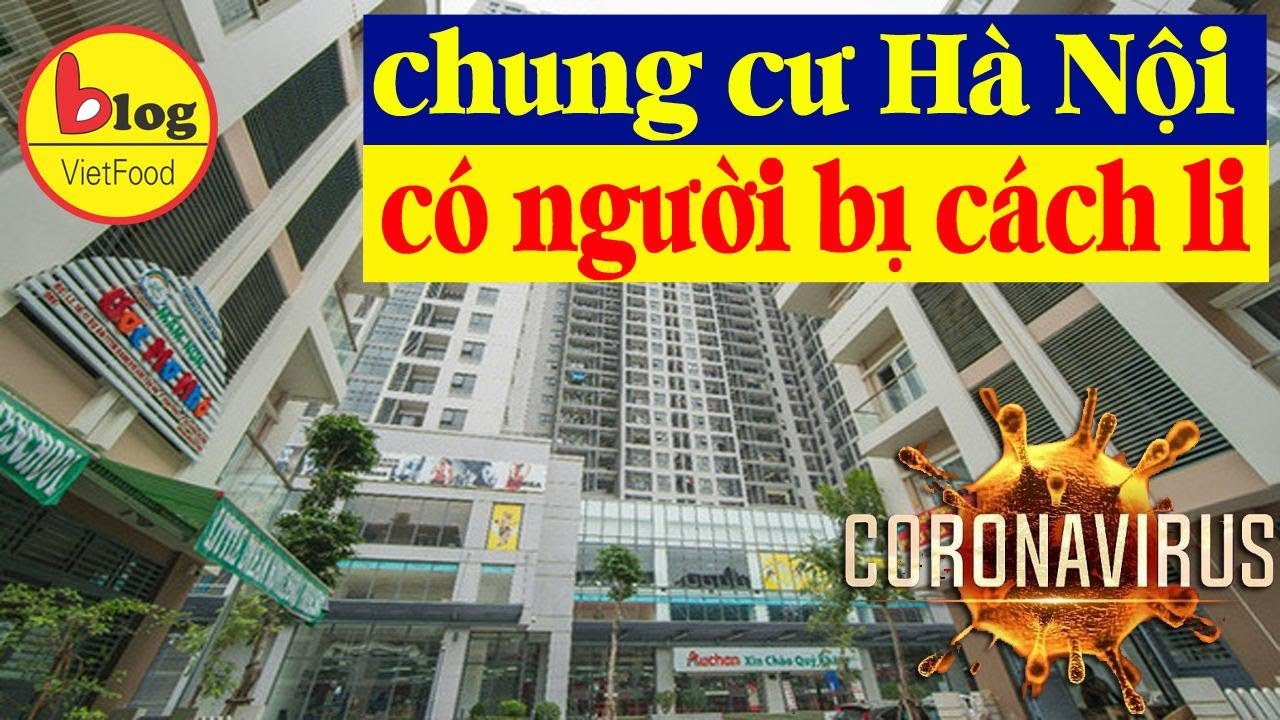 Virus corona tại Hà Nội: Những khu chung cư đang có người bị cách ly