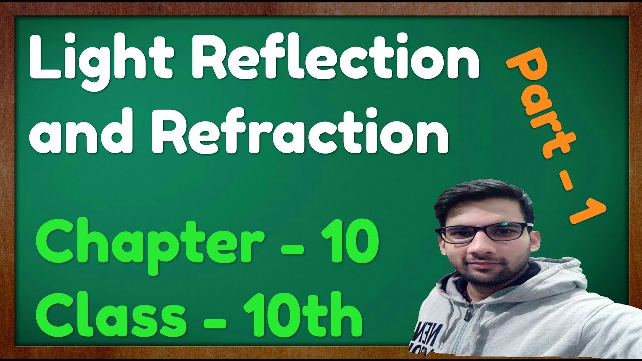 Light Reflection and Refraction  Class 10 Science  Physics CBSE NCERT KVS (Part - 1)