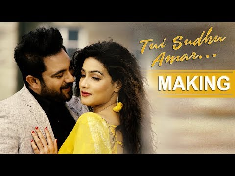 Tui Sudhu Amar | Title Track | Making | Soham | Mahiya Mahi | Eskay Movies