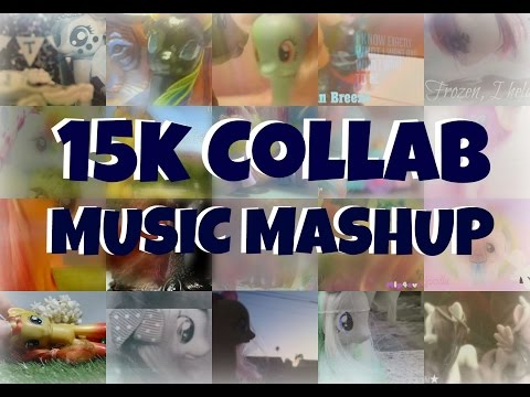 MLP: 15k Collab Music Mashup | Ft. 18 Other YouTubers Mp3