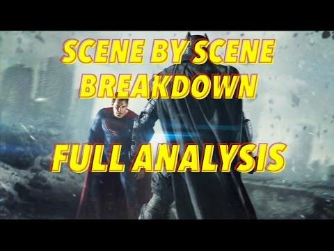 Batman v Superman: Dawn of Justice - Scene by Scene Breakdown/Full Analysis