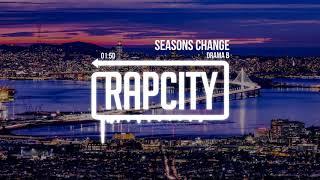 Drama B - Seasons Change (Prod. AKT Aktion)