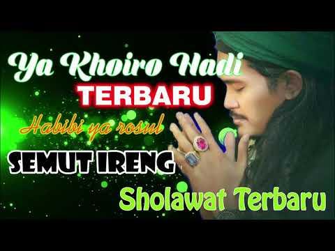 Ya Khoiro Hadi TERBARU versi Semut Ireng Mafia Sholawat 2019