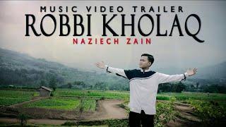 ROBBI KHOLAQ COVER BY NAZIECH ZAIN TRAILER