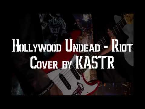 Hollywood Undead - Riot (guitar cover by KASTR)