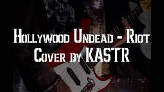 Hollywood Undead - Riot (guitar cover by KASTR) thumbnail
