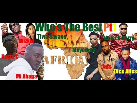 Africa Who's The Best - Africa Pt1 ft Wizkid , Nasty C & more