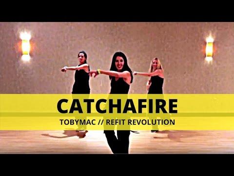"""Catchafire"" || TobyMac || Christian Reggaeton/Hip Hop || REFIT® Revolution"