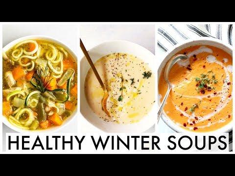 COZY WINTER SOUPS    Healthy & Easy Soup Recipes