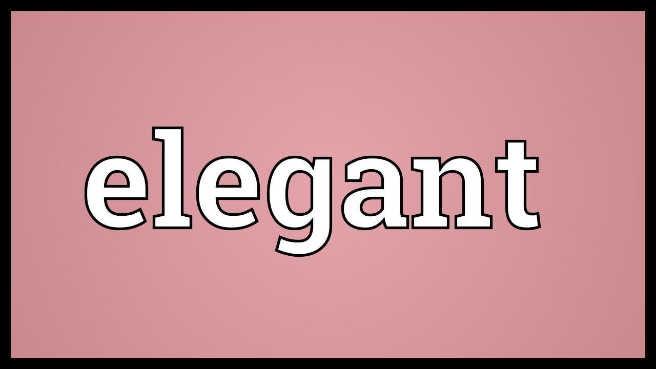 elegant meaning youtube