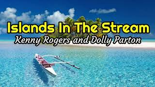 Island In The Stream(+lyrics) - Kenny Rogers and Dolly Parton