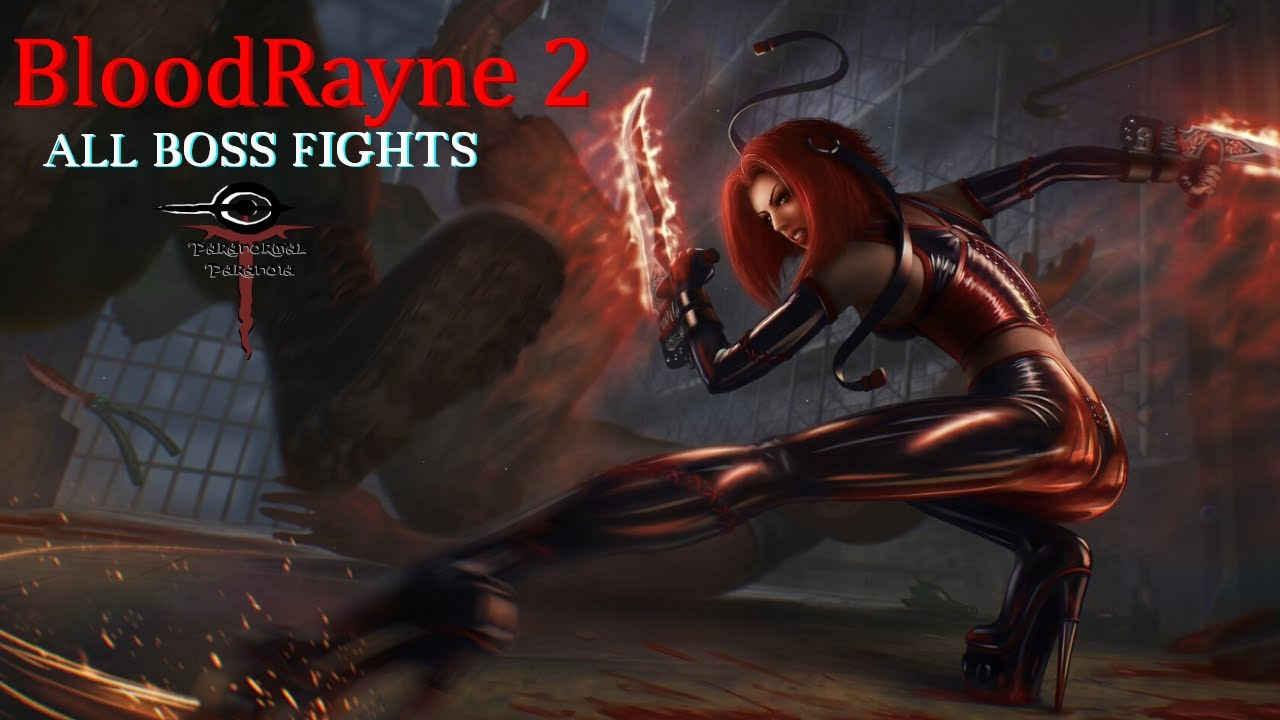 Bloodrayne 2 All Boss Fights Youtube