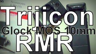 Mounting Trijicon RMR to Glock 40 MOS 10mm