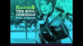 RACHEL & THE SOUL CRIMINALS - DO YOUR WORST