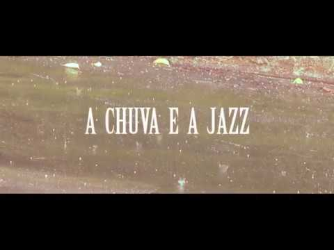 A Chuva e a Jazz (HD)