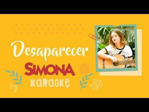 SIMONA   DESAPARECER (KARAOKE OFICIAL)