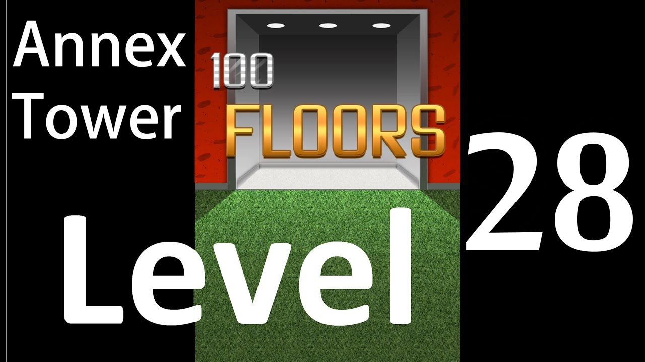 100 Floors Level 28 Annex Tower Solution Walkthrough Youtube