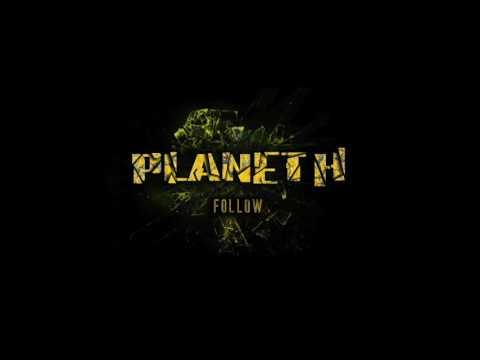 Planet H - Follow