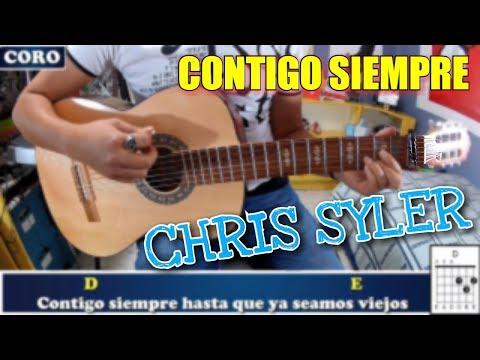 Contigo Siempre - Chris Syler   Tutorial Completo Guitarra Acústica