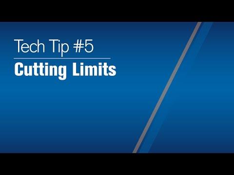 Tech Tip 2021 #5: Cutting Limits