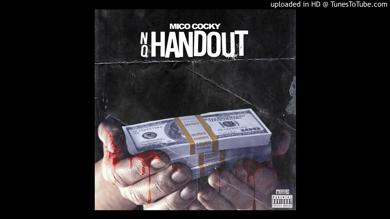 Mico Cocky - No Handout
