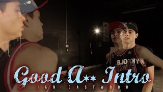 ian eastwood   good ass intro chance the rapper