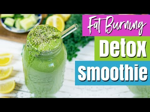 Fat-Burning Detox Smoothie For Health & Weight Loss | Healthy Smoothie Recipes