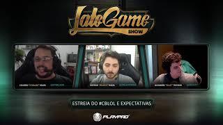 Late Game Show #104 c/ Skeat - Estreia do #CBLoL e expectativas