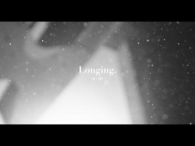 Longing II/III.