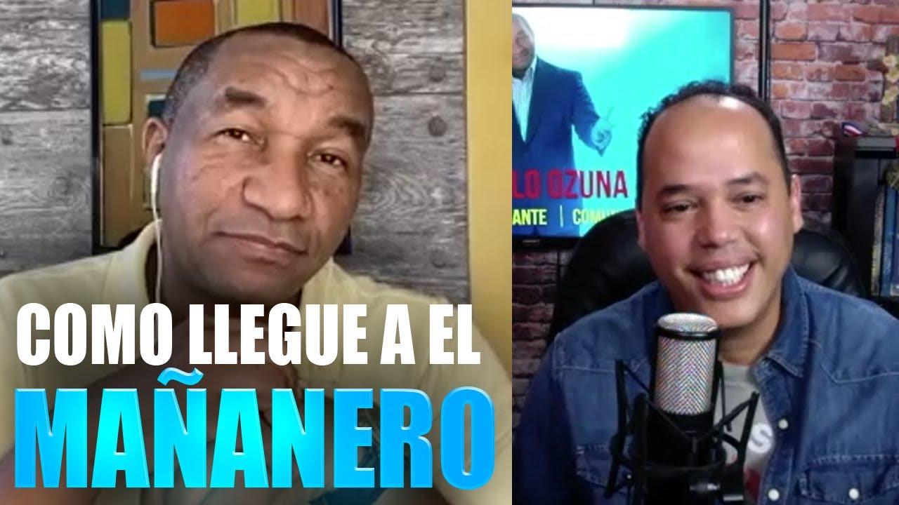 MANOLO OZUNA - COMO LLEGUE A EL MAÑANERO?