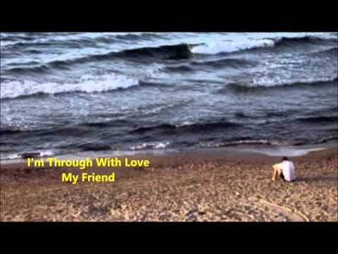 Eric Carmen I'm Through With Love [W/Lyrics]