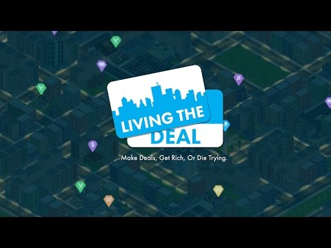 Living The Deal Game - Development Blog 01