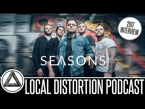 SEASONS INTERVIEW LOCAL DISTORTION PODCAST 2017