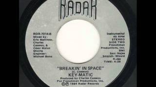 Key-Matic - Breakin in Space Instrumental Edit
