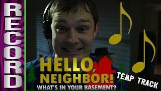 Hello Neighbor Temp Recording (Feat. AJ Pinkerton) thumbnail