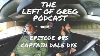 Left Of Greg #083: Captain Dale Dye