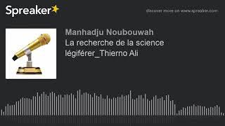 La recherche de la science légiférer_Thierno Ali
