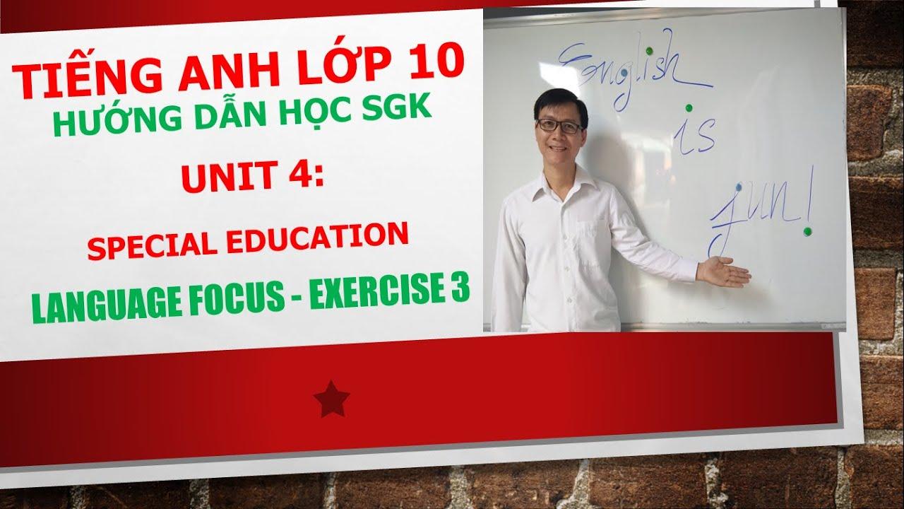 Tiếng Anh lớp 10 – Học SGK – Unit 4 – Language focus – Exercise 3