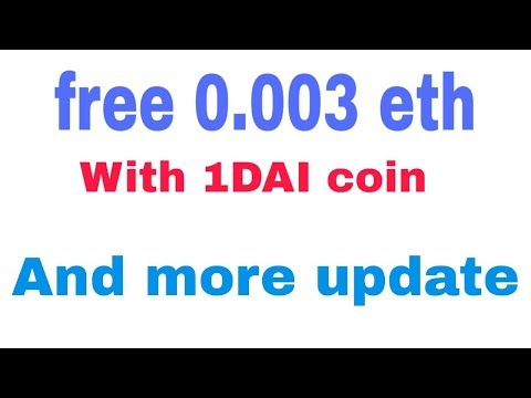 Free 0.003 Eth With 1 Dai Coin And More Update Hb Wallet And Latuim