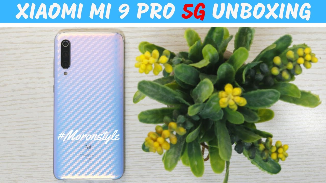 Xiaomi Mi 9 Pro 5G Unboxing & First Impression