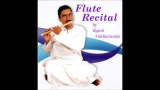 Flute Recital by Rajesh Vaitheeswaran (1.Mahaganapathim Manasa )