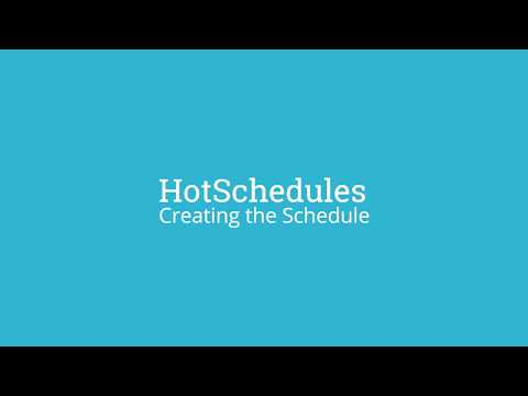 HotSchedules Demo: Creating A New Schedule